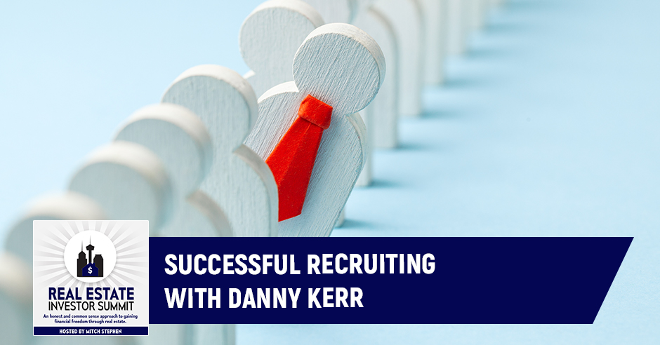 REIS 408 | Successful Recruiting