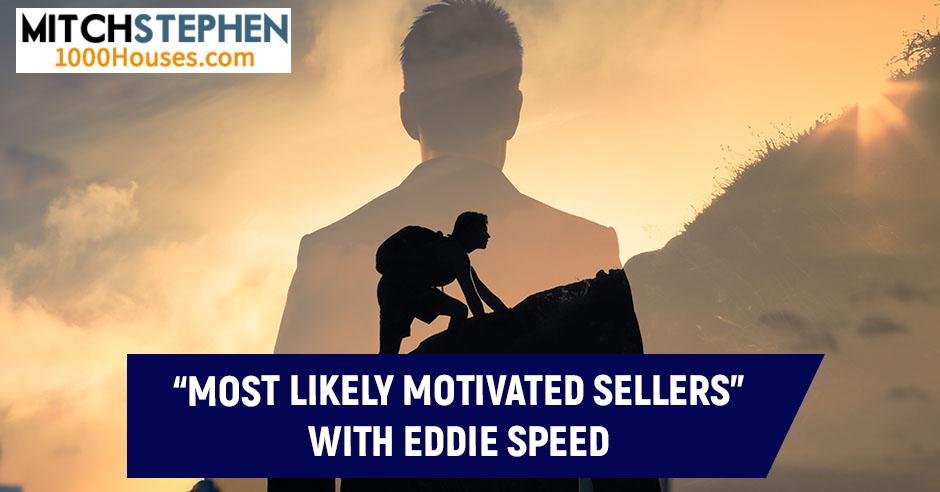 REIS 506 Eddie Speed   Motivated Sellers
