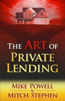 The Art of Private Lending